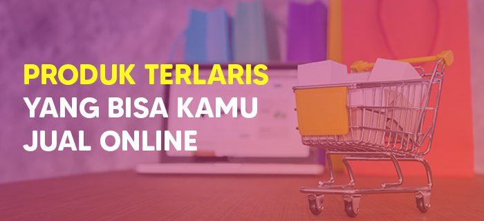 Produk Terlaris untuk Jualan Online